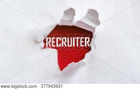 White Torn Paper With Text Recruiter On Red Background