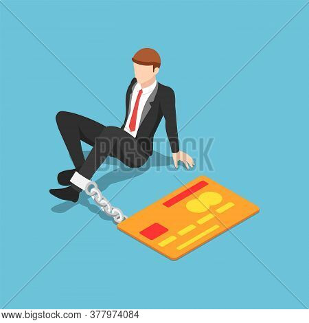 Flat 3d Isometric Businessman Chained With Credit Card. Credit Card Debt And Financial Crisis Concep