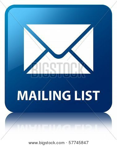 Mailing List Glossy Blue Reflected Square Button