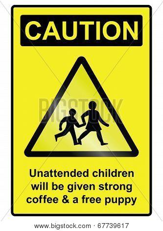Unattended Children Hazard Sign