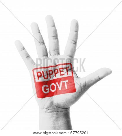 Open Hand Raised, Puppet Government Sign Painted, Multi Purpose Concept - Isolated On White Backgrou