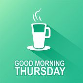 Text good morning Thursday on a green background poster