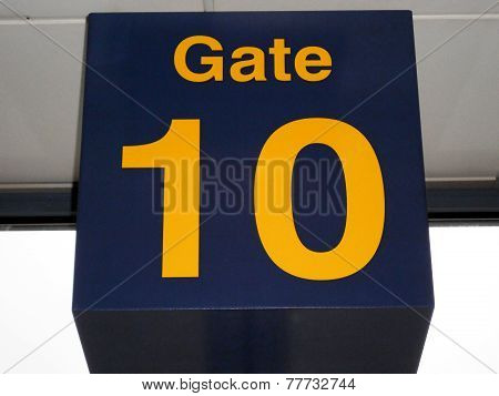 Gate number 10 in the departure lounge East Midlands Airport Castle Donnington Leicestershire England UK Western Europe. poster
