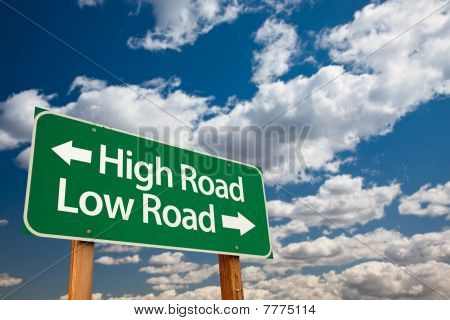 High Road, Low Road Green Road Sign