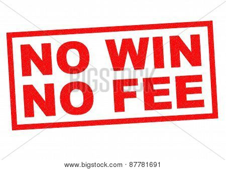NO WIN NO FEE red Rubber Stamp over a white background. poster