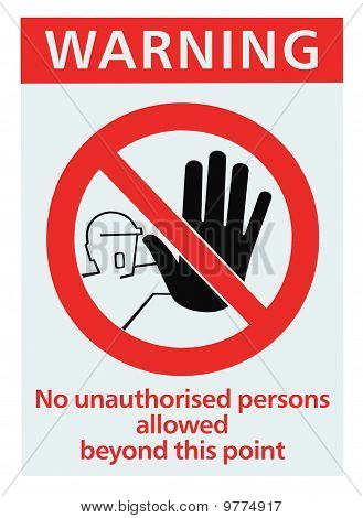 No Access For Unauthorised Persons Triangle Sign Isolated