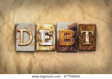 Debt Concept Rusted Metal Type