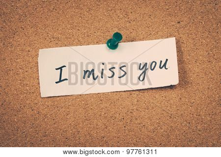 I miss you text note message pin on bulletin board poster