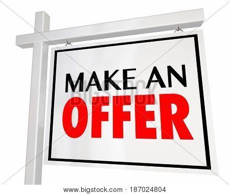 Make an Offer Home for Sale House Real Estate Sign 3d Illustration