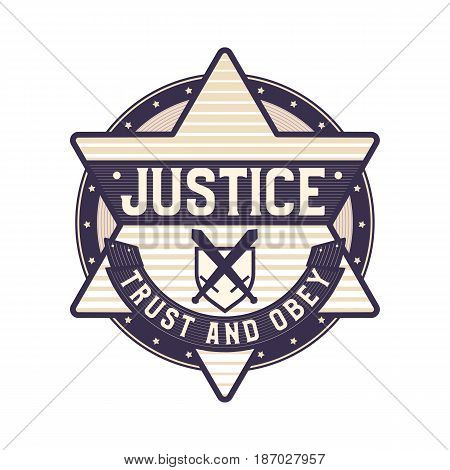 Justice icon trust and obey symbol star sheriff logo concept symbolized law and order.