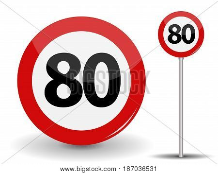 Round Red Road Sign Speed limit 80 kilometers per hour. Vector Illustration. EPS10