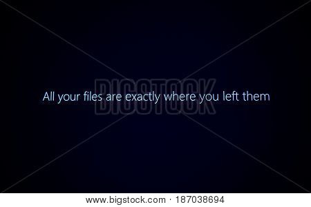 PARIS FRANCE - JAN 7 2016: All your files are exactly where you left them message on computer display during Windows 10 upgrade