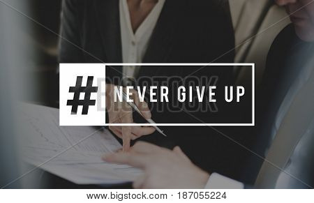 Never Give Up Message Quote Motivation Word