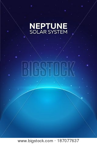 Poster Planet Neptune And Solar System. Space Background.