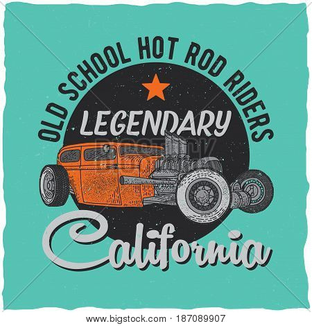 Vintage hot rod t-shirt label design with illustration of custom speed car. Hand drawn illustration.