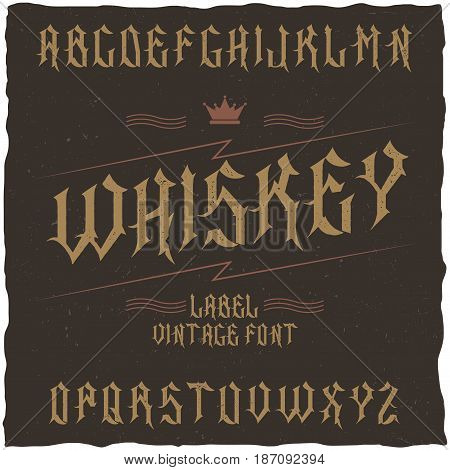 Vintage label typeface named Whiskey. Good font to use in any vintage labels or logo.