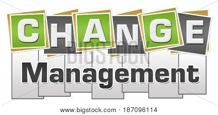 Change management text written over grey green background.