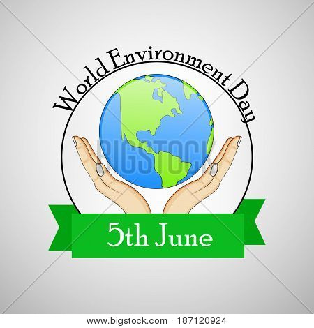 illustration of hands holding earth with world environment 5th june day text