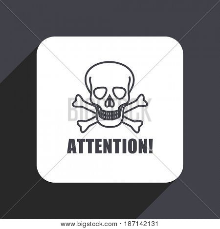 Attention skull flat design web icon isolated on gray background