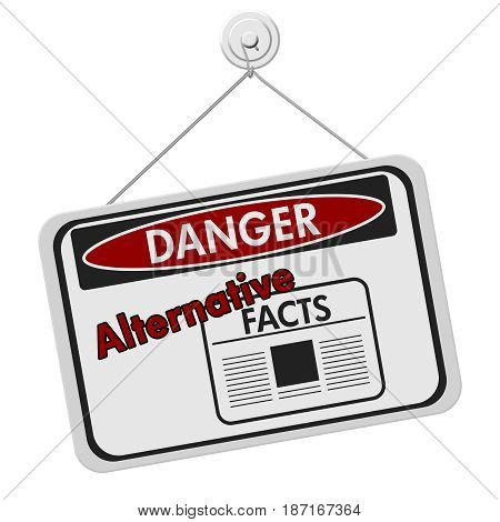 Alternative facts danger sign A black and white danger hanging sign with text Alternative facts with a newspaper icon isolated over white 3D Illustration
