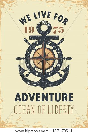 travel vector banner with an anchor helm Rose of Wind and the words we live for adventure on old paper background