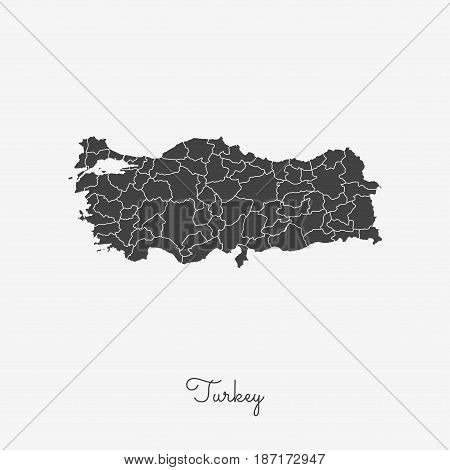 Turkey Region Map: Grey Outline On White Background. Detailed Map Of Turkey Regions. Vector Illustra