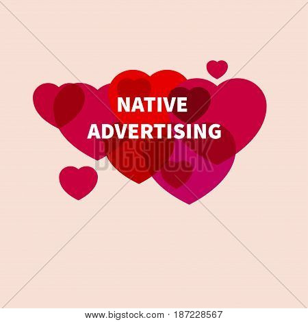 Native advertising. Icon marketing. Cloud of hearts. Vector illustration.