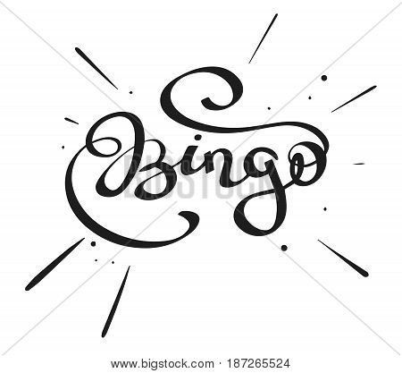 Hand-written lettering calligraphic word - Bingo- isolated on a white background simple vector illustration