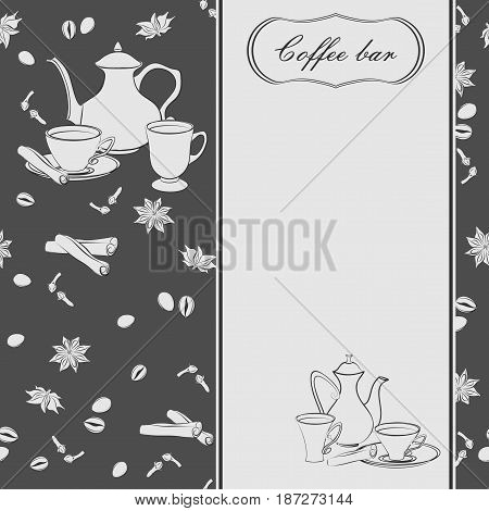 Backgrounds with coffee pots, cups and spices. Coffee beans, anise, cinnamon, cloves sprigs.