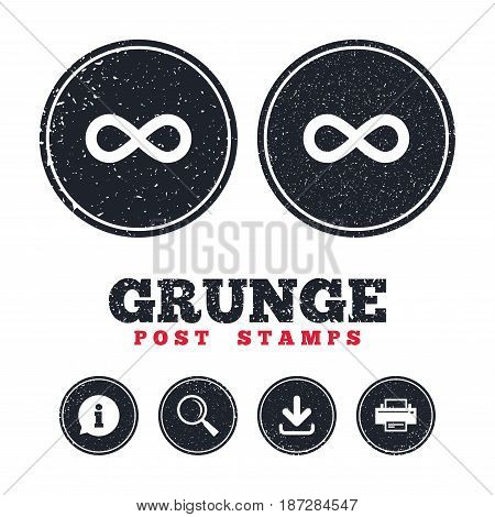 Grunge post stamps. Limitless sign icon. Infinity symbol. Information, download and printer signs. Aged texture web buttons. Vector
