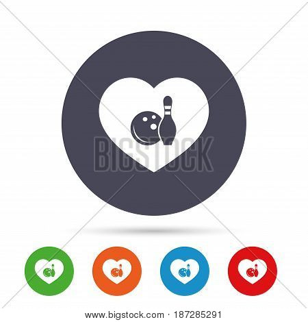 Love Bowling game sign icon. Ball with pin skittle symbol. Round colourful buttons with flat icons. Vector