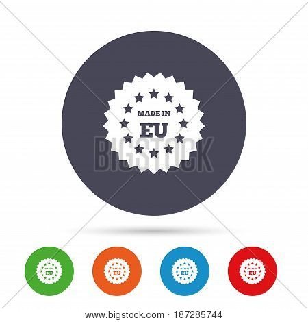 Made in EU icon. Export production symbol. Product created in European Union sign. Round colourful buttons with flat icons. Vector