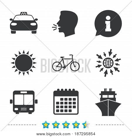 Transport icons. Taxi car, Bicycle, Public bus and Ship signs. Shipping delivery symbol. Family vehicle sign. Information, go to web and calendar icons. Sun and loud speak symbol. Vector