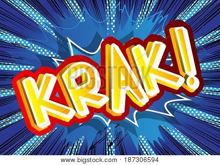 Krak! - Illustrated comic book style expression.
