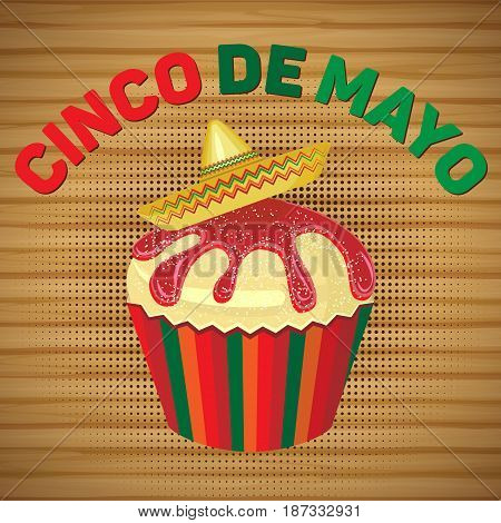 Vector square card for the holiday of Cinco de Mayo. Cupcake with sombrero on a wooden background.