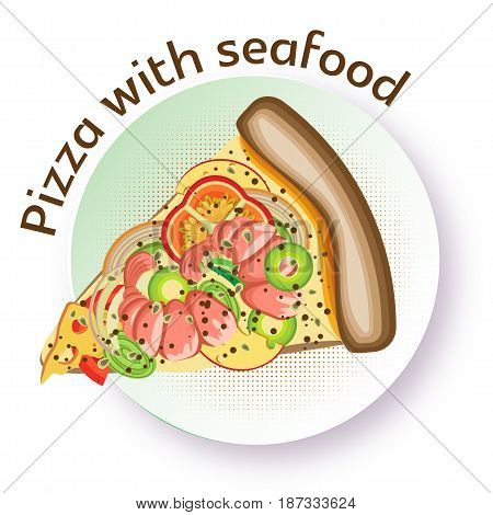 Pizza with seafood. Vector image of a triangular slice of pizza on a round plate. White background.