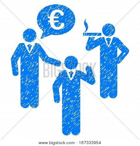 Grunge Euro Discuss People icon with grunge design and dust texture. Unclean vector blue pictogram for rubber seal stamp imitations and watermarks. Draft sign symbol.