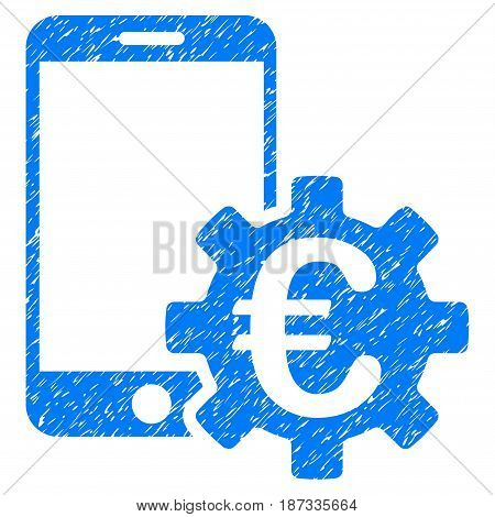 Grunge Euro Mobile Bank Configuration icon with grunge design and dust texture. Unclean vector blue pictogram for rubber seal stamp imitations and watermarks. Draft emblem symbol.