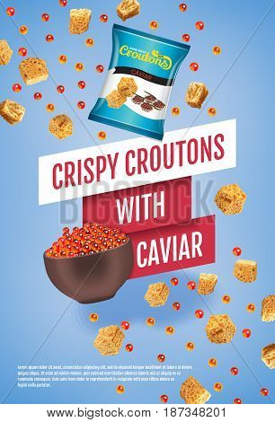 Crispy croutons ads. Vector realistic illustration of croutons with caviar. Vertical poster with product.
