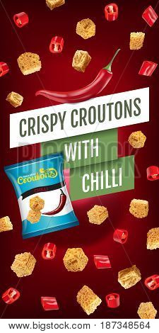 Crispy croutons ads. Vector realistic illustration of croutons with chilli. Vertical banner with product.