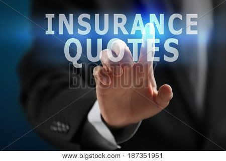 Insurance quotes concept. Man working with virtual screen