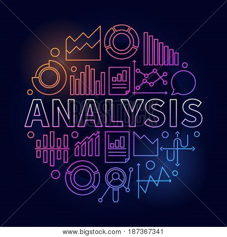 Analysis vector colorful illustration. Colorful round symbol made with word ANALYSIS and diagram or chart icons on dark background
