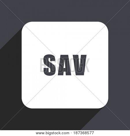 Sav flat design web icon isolated on gray background