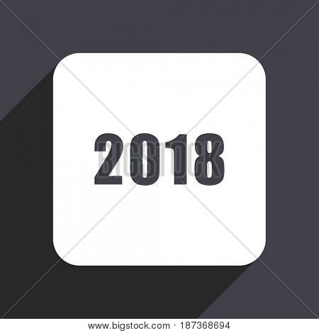 New year 2018 flat design web icon isolated on gray background