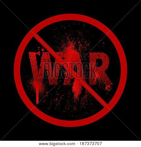 The word war punched by bullets. Blood spots. Sign of the ban of military operations. Concept stop of the global conflict. Fight for peace. Press. Vector illustration.