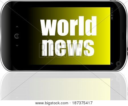 News Concept. Smartphone With Text World News On Display. Mobile Phone