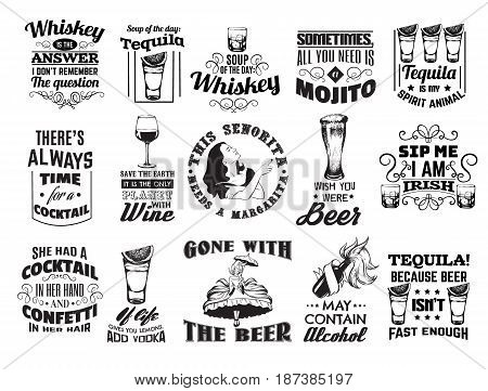 Vector collection of quote typographical background about whiskey tequila alcoholic cocktails. Hand drawn illustration of glasses. Template for card poster banner print for t-shirt.