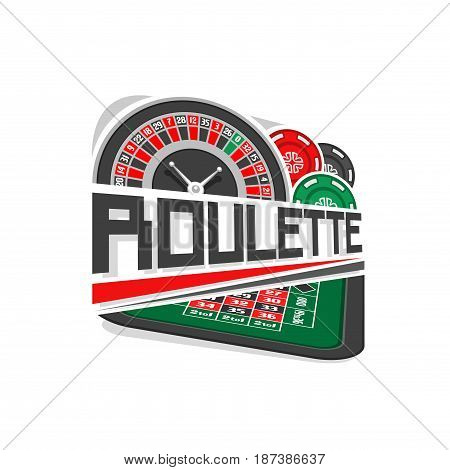 Vector logo for Roulette gamble: wheel of european or french roulette, colorful chips, inscription title text - roulette, abstract icon with playing table for gambling game, art symbol for casino club