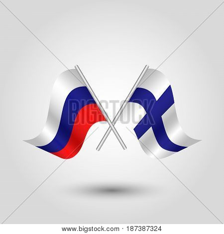 vector two crossed russian and finnish flags on silver sticks - symbol of russia and finland