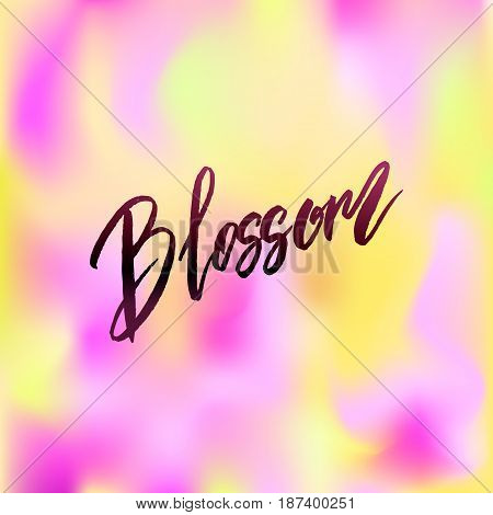 Blossom spring concept lettering postcard. Hand drawn ink illustration. Blum design poster with modern brush calligraphy isolated on white. For cards, banners, posters. Modern Vector illustration stock vector.